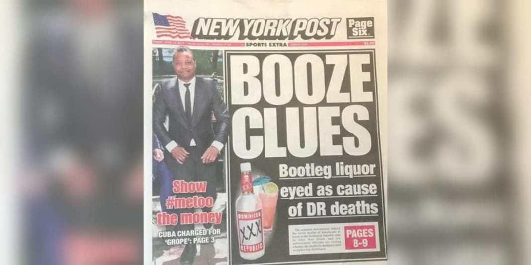 Photo of Portada New York Post: «Muerte de turistas en hoteles RD pudo ser por ingerir alcohol falsificado con metanol»